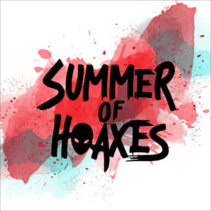 Summer Of Hoaxes – Until Dawn