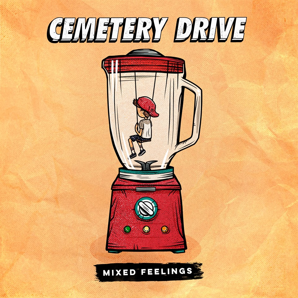 Cemetery Drive – Mixed Feelings