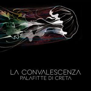 La Convalescenza – Palafitte di Creta