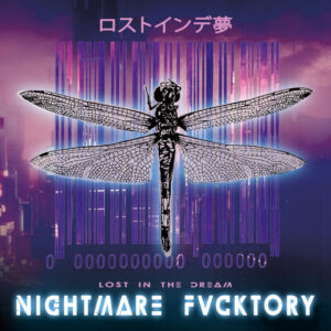 Lost In The Dream – Nightmare Fvcktory